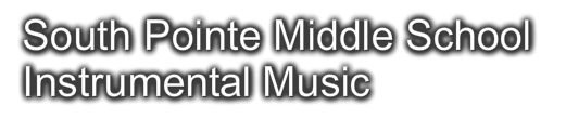 South Pointe Middle School Instrumental Music